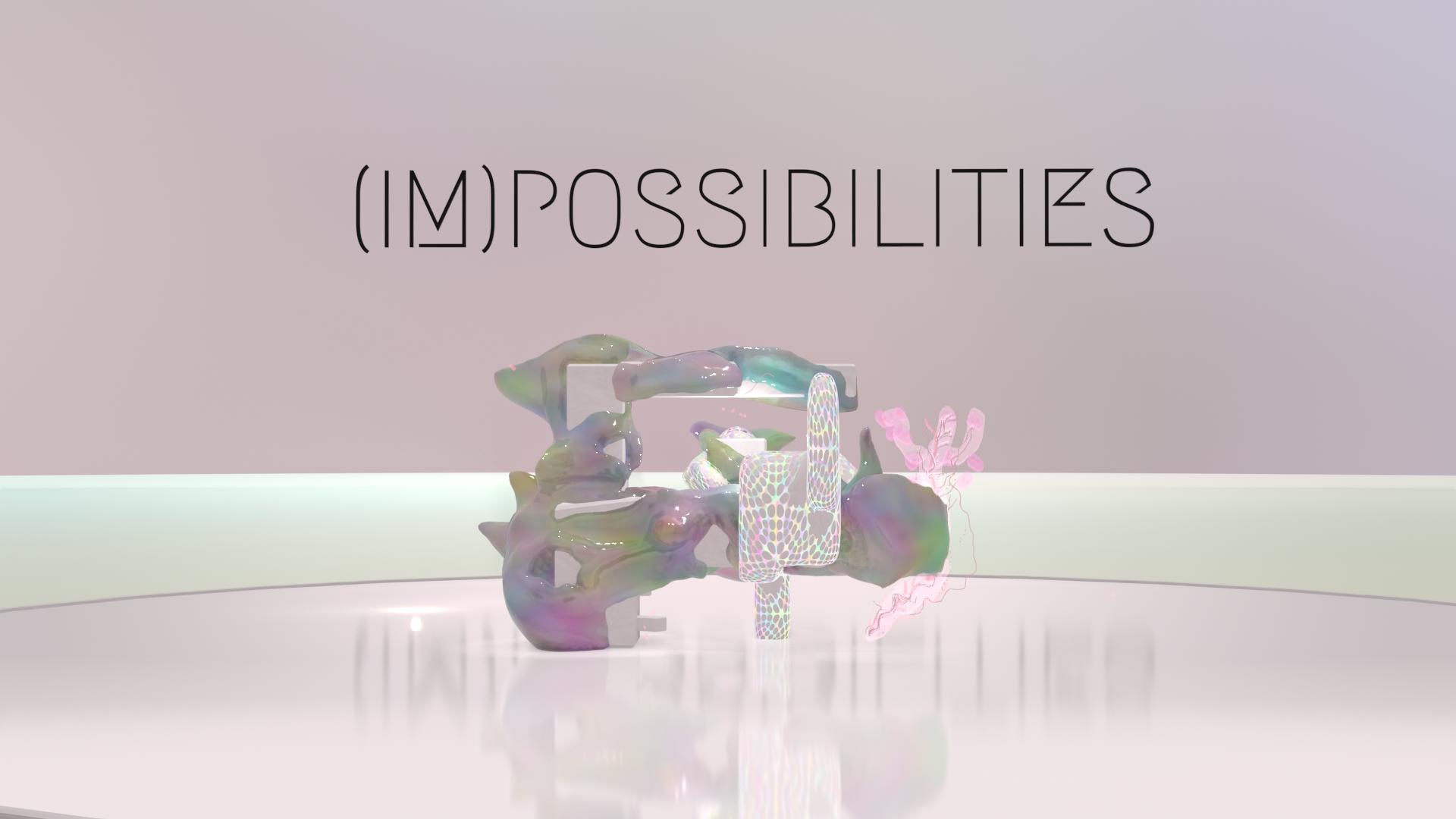 (IM)Possibilities